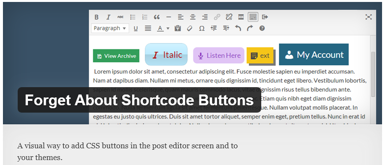 Free WordPress Plugin: Forget About Shortcode Buttons