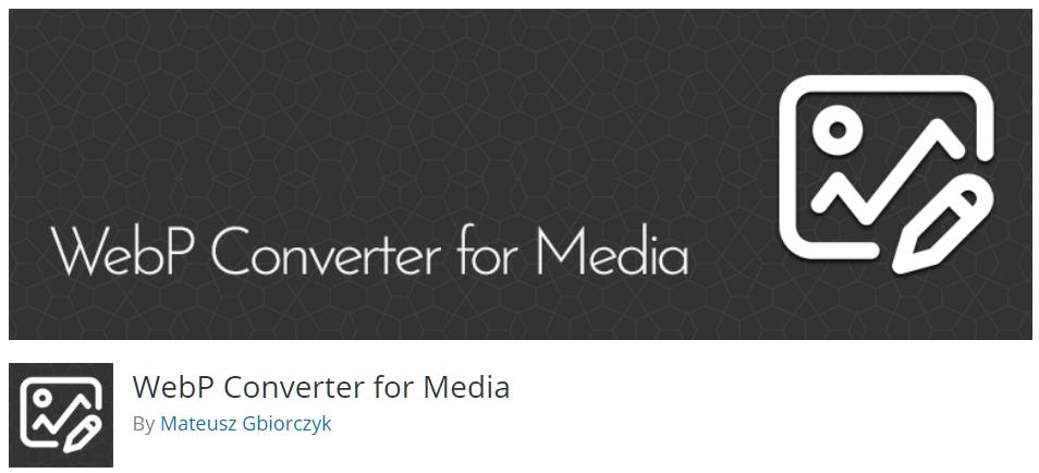 Free WordPress Plugin: WebP Converter for Media