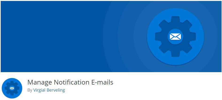Free WordPress Plugin: Manage Notification Emails